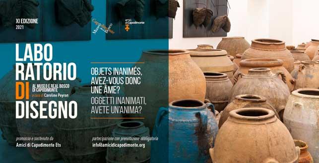 <strong>LABORATORIO DI DISEGNO <br/>Objets inanimés, avez-vous donc une âme?/Oggetti inanimati, avete un'anima?<br/>a cura di Caroline Peyron<br/>XI edizione</strong><br/>promosso e sostenuto da Amici di Capodimonte Ets</p><h3>Febbraio 2021 </p>Museo e Real Bosco di Capodimonte</h3>