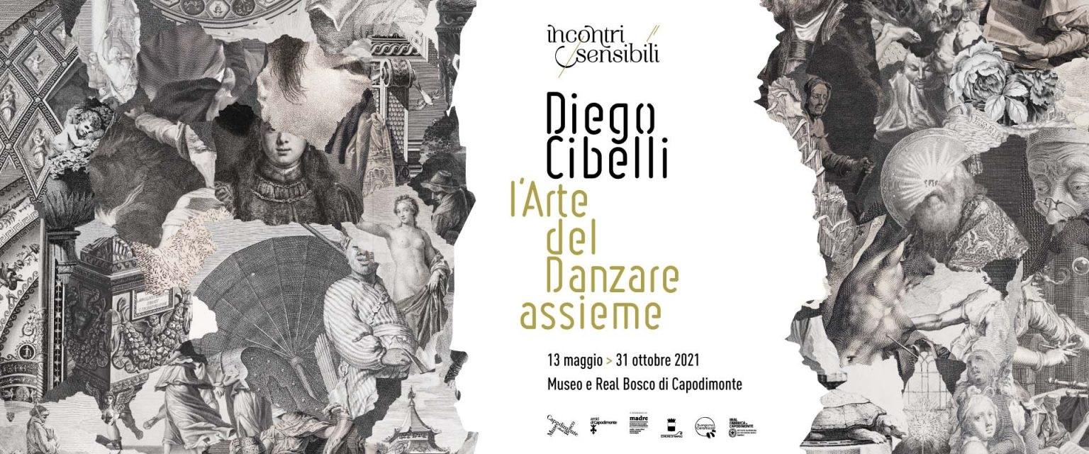 """Read more about the article <strong>DIEGO CIBELLI</strong><br/><br/><h3>13 maggio/31 ottobre 2021<br/>Museo e Real Bosco di Capodimonte<br/>(10.00-17.30 ultimo ingresso 17.00)</h3><strong>L'Arte del danzare assieme</strong><br/>a cura di Angela Tecce e Sylvain Bellenger nell'ambito del ciclo di mostre-focus """"Incontri sensibili""""<br/></p>"""