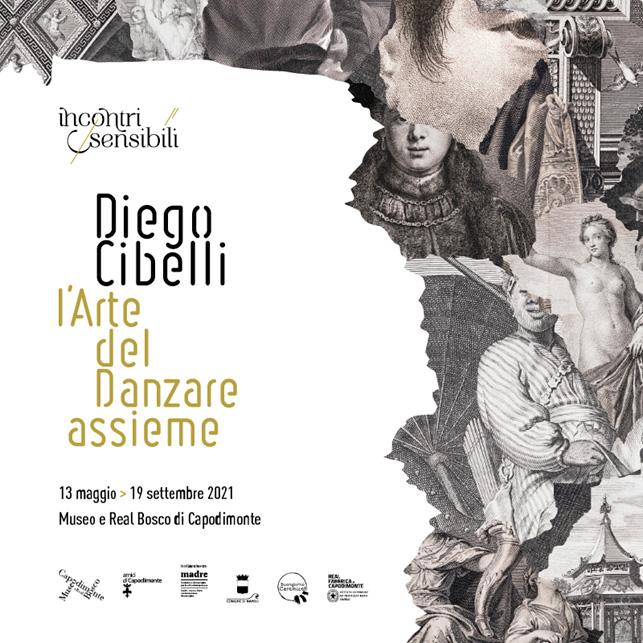 """<strong>DIEGO CIBELLI</strong><br/><br/><h3>13 maggio/19 settembre 2021<br/>Museo e Real Bosco di Capodimonte<br/>(10.00-17.30 ultimo ingresso 17.00)</h3><strong>L'Arte del danzare assieme</strong><br/>a cura di Angela Tecce e Sylvain Bellenger nell'ambito del ciclo di mostre-focus """"Incontri sensibili""""<br/></p>"""